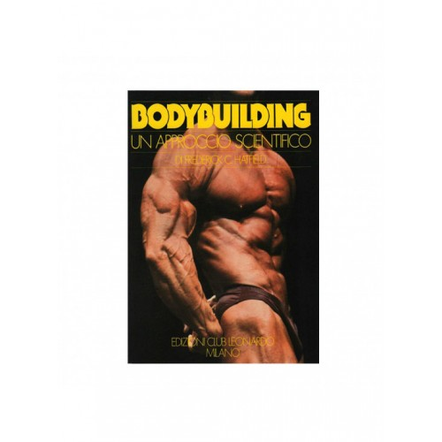 Bodybuilding: un approccio scientifico