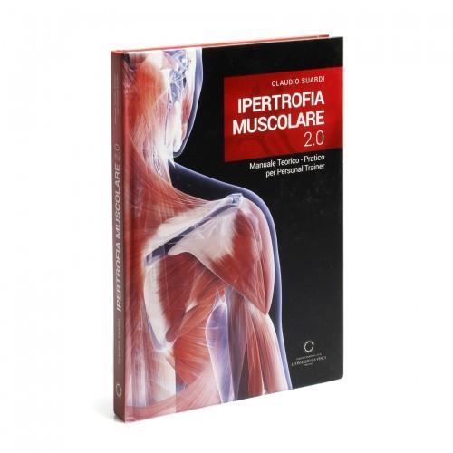 Ipertrofia muscolare 2.0 - ed. scldv