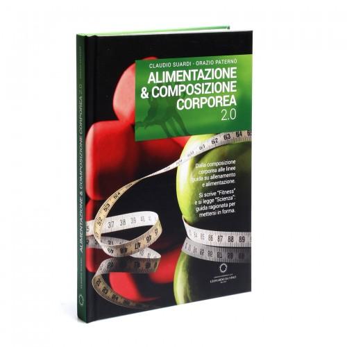 Alimentazione & Composizione corporea 2.0