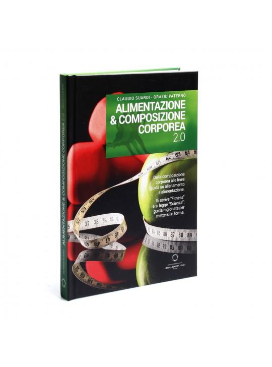 Alimentazione & Composizione corporea 2.0 - ed. scldv