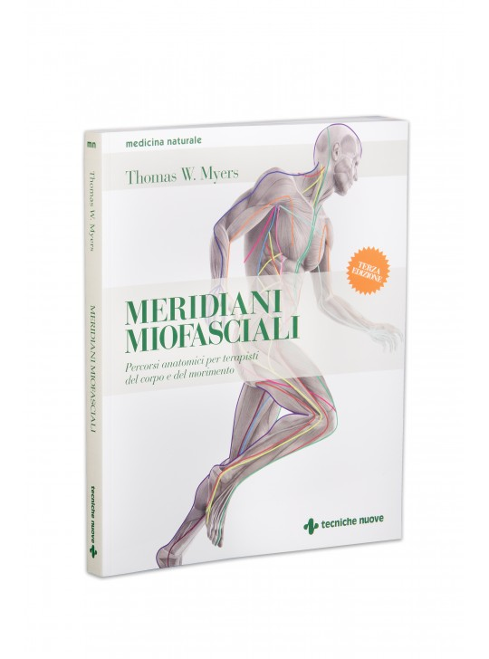 Anatomy Trains, Myofascial Meridians for Manual and Movement Therapists, 3rd Edition